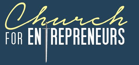 Church for Entrepreneurs